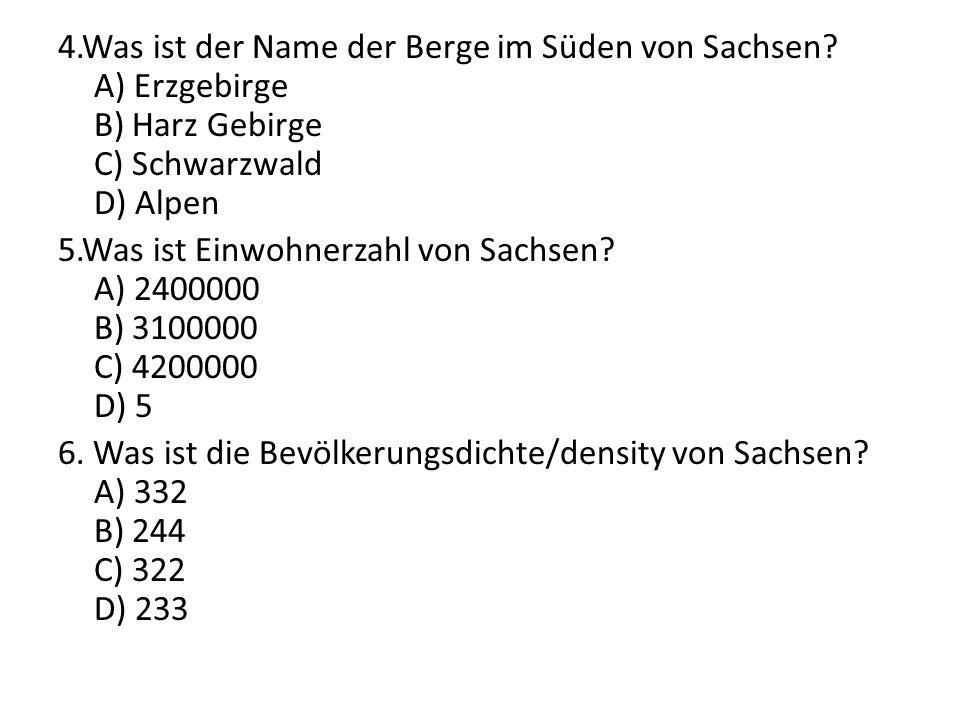 4. Was ist der Name der Berge im Süden von Sachsen