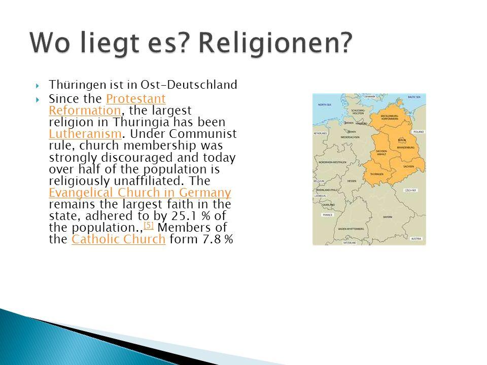 Wo liegt es Religionen Thüringen ist in Ost-Deutschland.