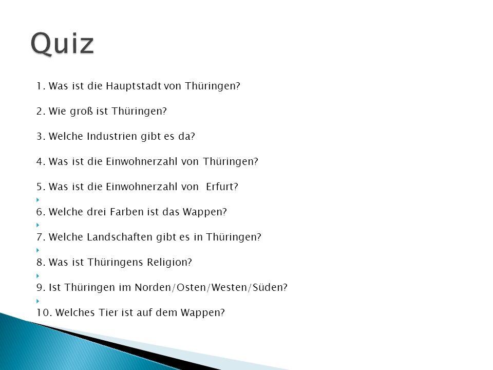 Quiz 1. Was ist die Hauptstadt von Thüringen