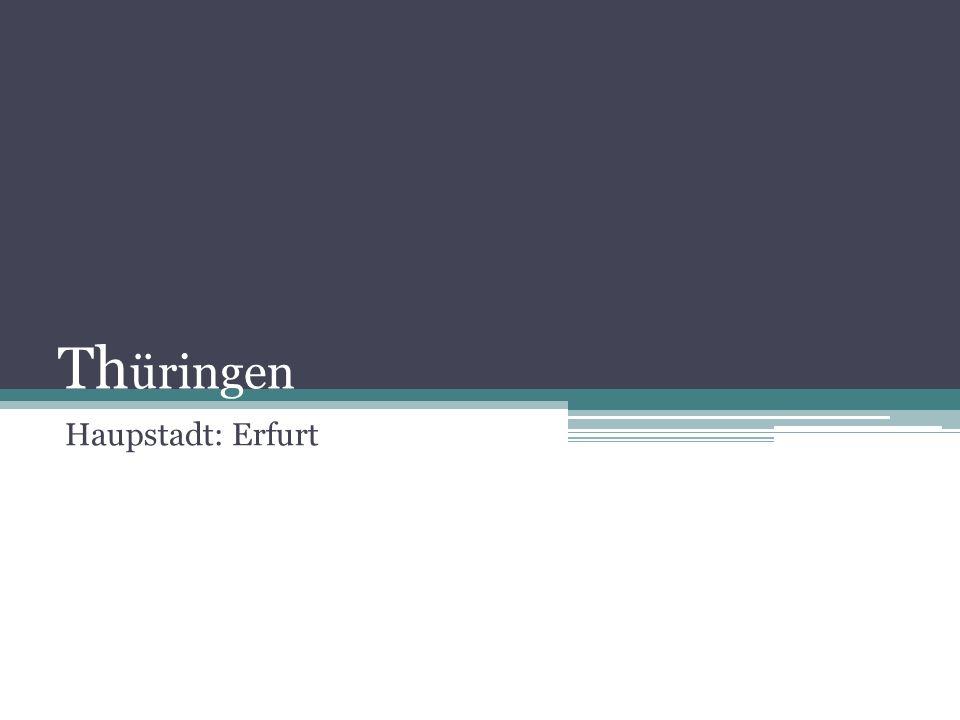 Thüringen Haupstadt: Erfurt