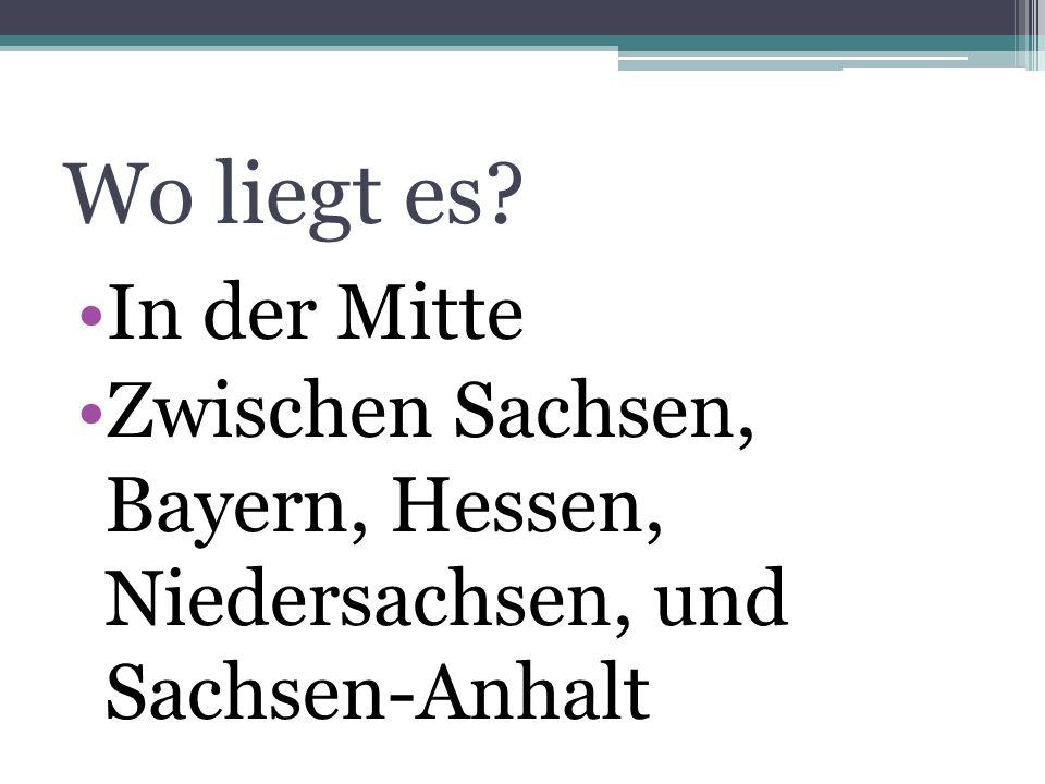 Wo liegt es In der Mitte Zwischen Sachsen, Bayern, Hessen, Niedersachsen, und Sachsen-Anhalt