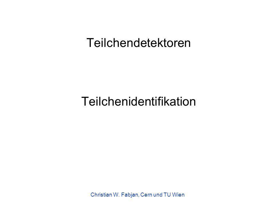 Teilchendetektoren Teilchenidentifikation