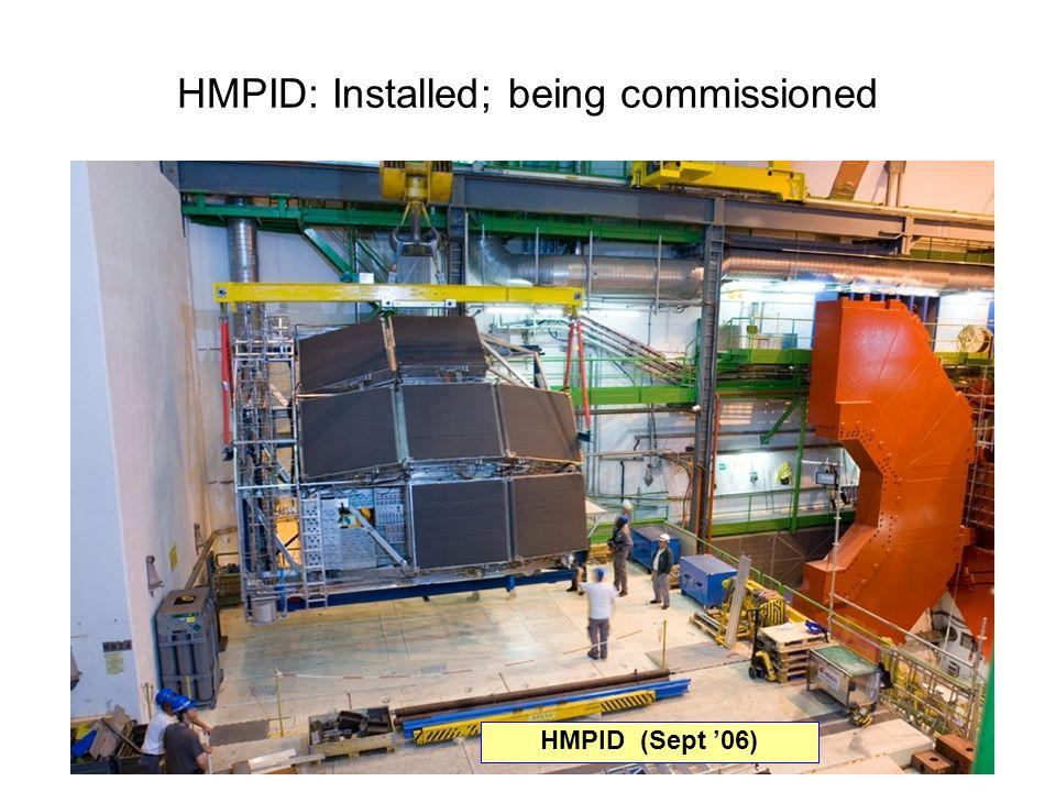 HMPID: Installed; being commissioned