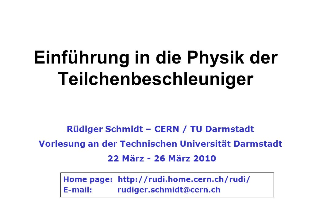 Einführung in die Physik der Teilchenbeschleuniger