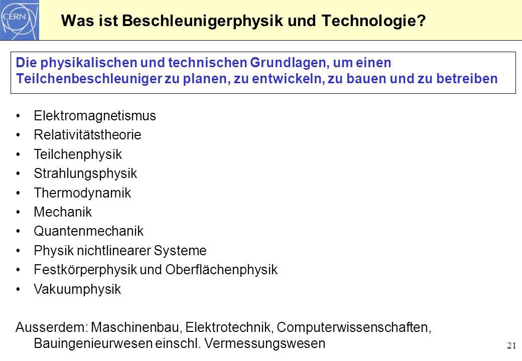 Was ist Beschleunigerphysik und Technologie