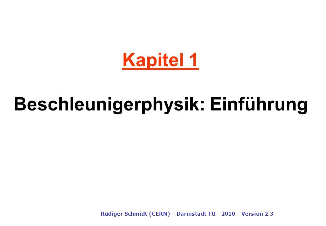 Kapitel 1 Beschleunigerphysik: Einführung