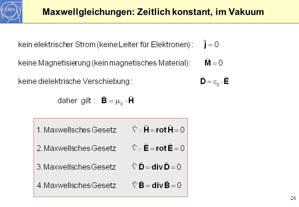 Maxwellgleichungen: Zeitlich konstant, im Vakuum
