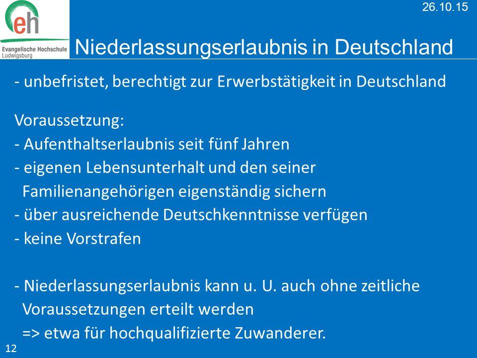 26.10.15 Niederlassungserlaubnis in Deutschland