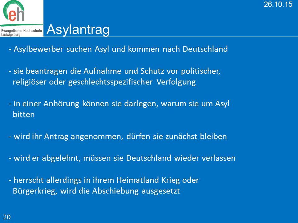 - Asylbewerber suchen Asyl und kommen nach Deutschland