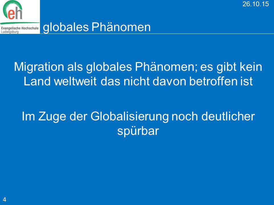 Im Zuge der Globalisierung noch deutlicher spürbar