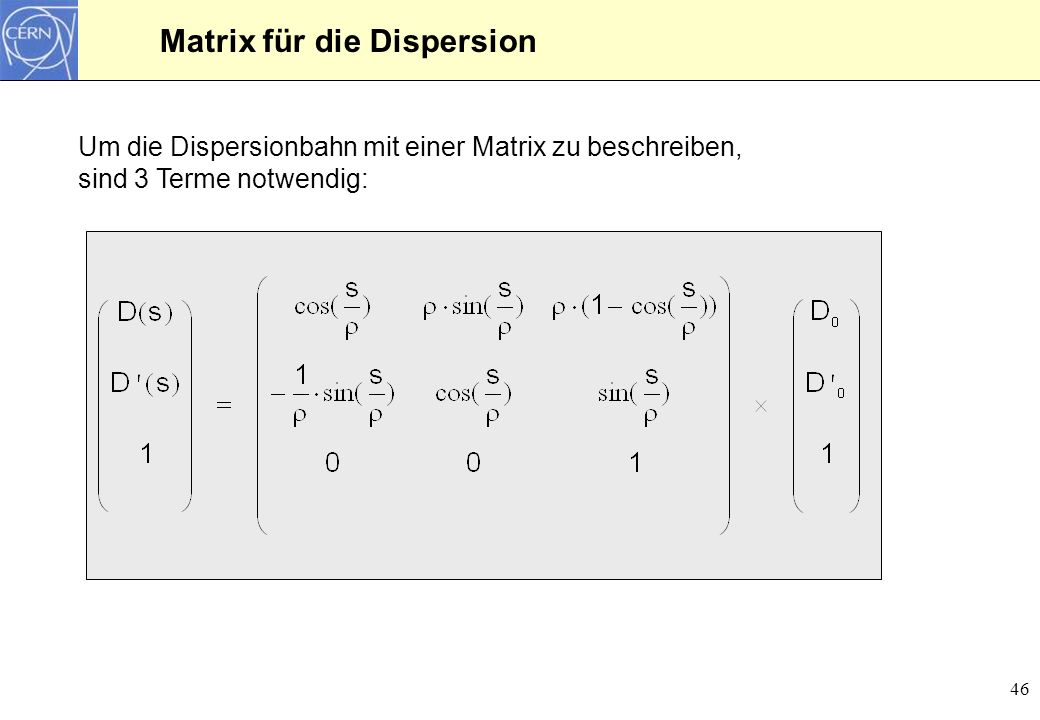 Matrix für die Dispersion