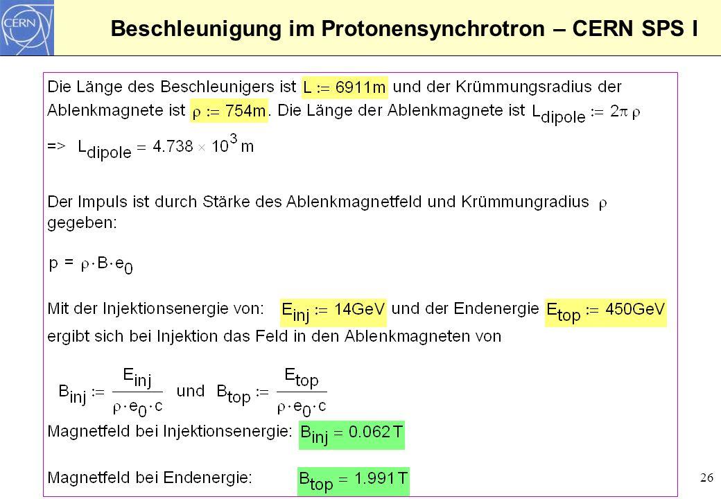 Beschleunigung im Protonensynchrotron – CERN SPS I
