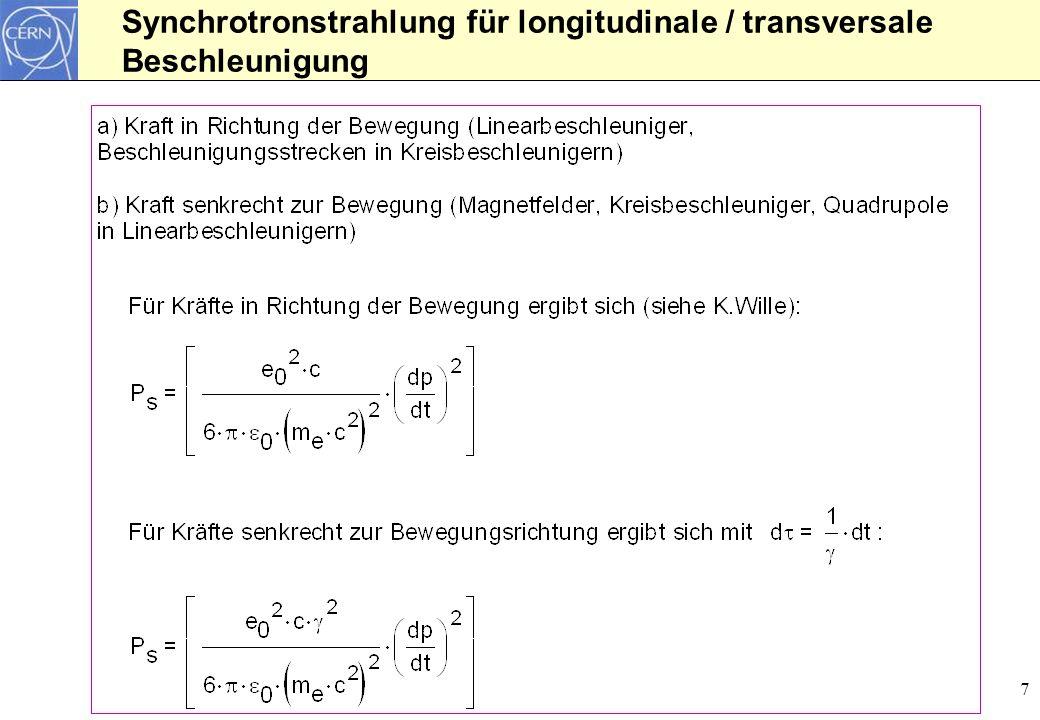 Synchrotronstrahlung für longitudinale / transversale Beschleunigung