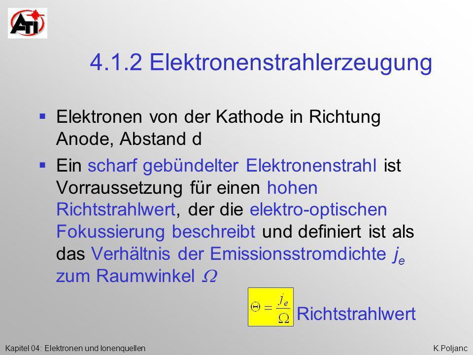 4.1.2 Elektronenstrahlerzeugung