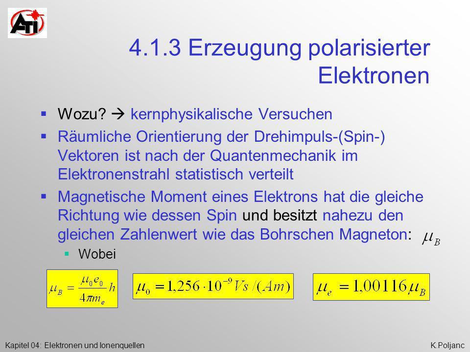 4.1.3 Erzeugung polarisierter Elektronen