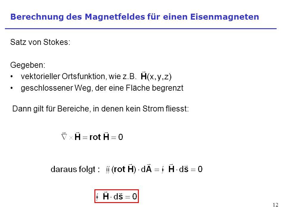 Berechnung des Magnetfeldes für einen Eisenmagneten