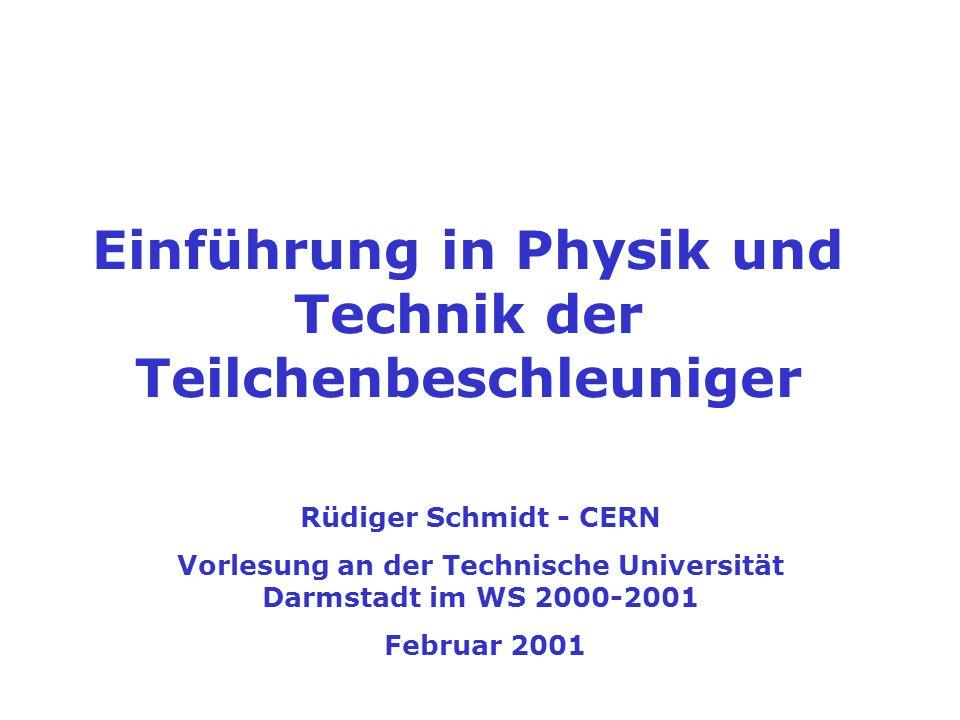 Einführung in Physik und Technik der Teilchenbeschleuniger