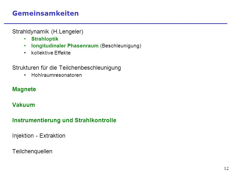 Gemeinsamkeiten Strahldynamik (H.Lengeler)