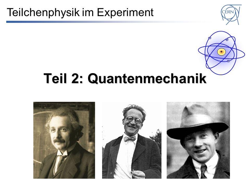 Teil 2: Quantenmechanik