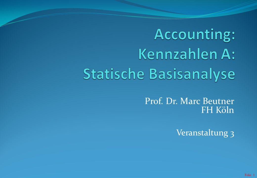 Accounting: Kennzahlen A: Statische Basisanalyse