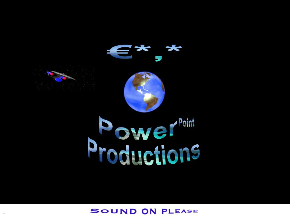 €*,* Power Point Productions