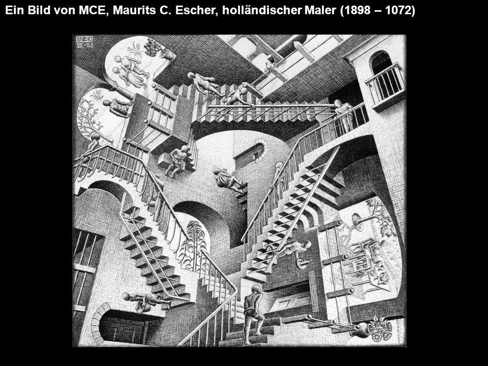 Ein Bild von MCE, Maurits C. Escher, holländischer Maler (1898 – 1072)