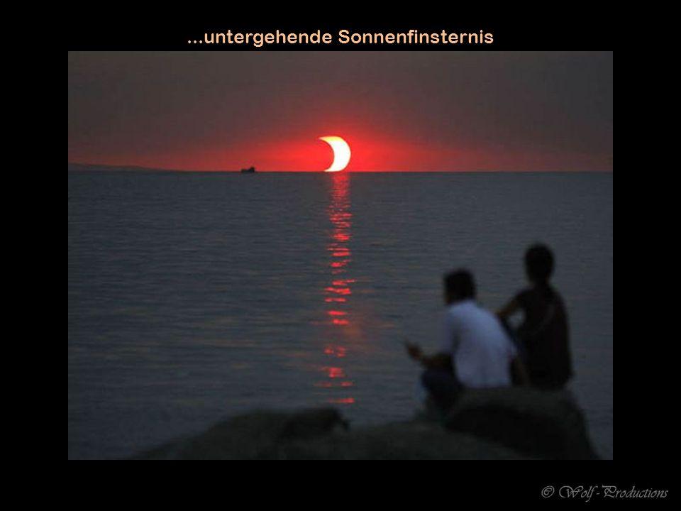 ...untergehende Sonnenfinsternis