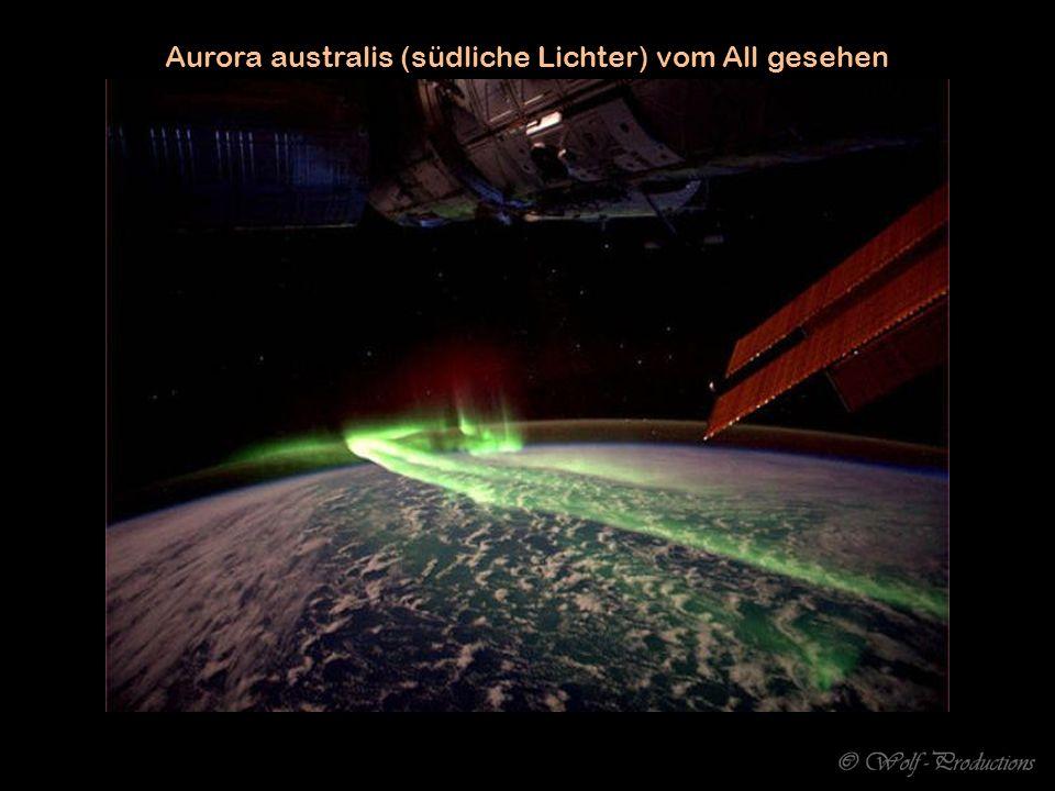 Aurora australis (südliche Lichter) vom All gesehen