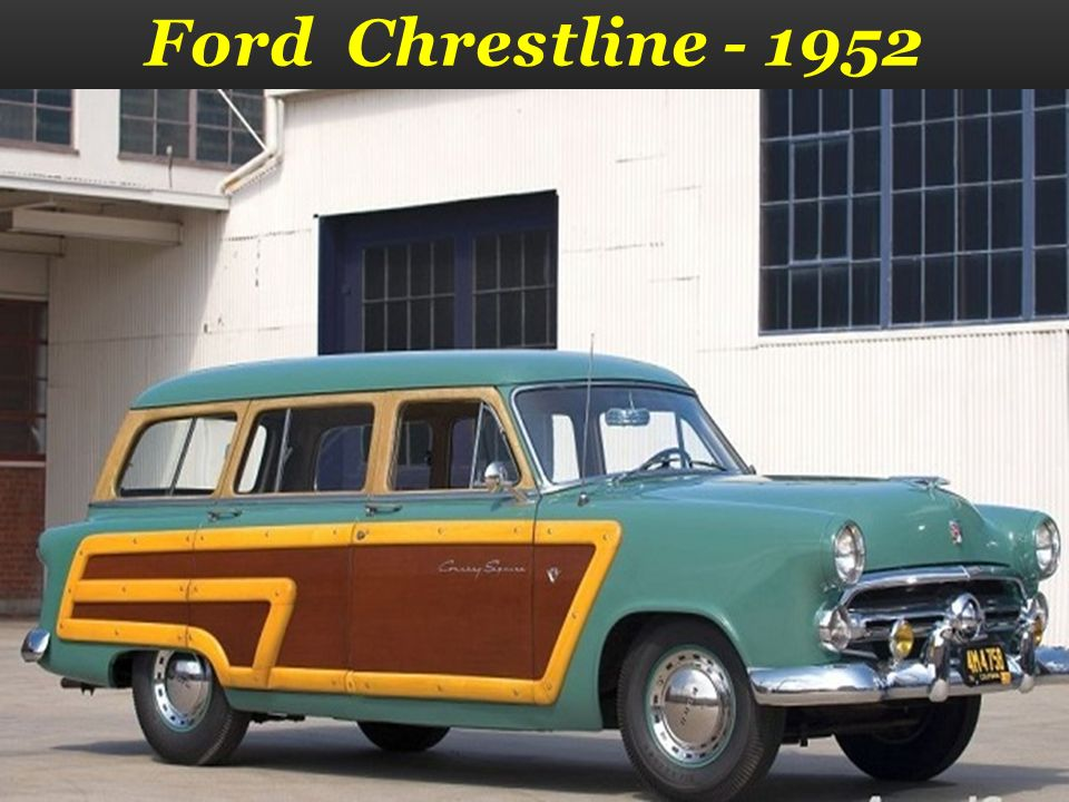 Ford Chrestline - 1952