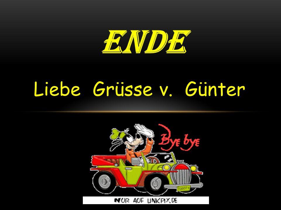 ende Liebe Grüsse v. Günter
