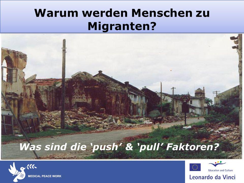 Warum werden Menschen zu Migranten