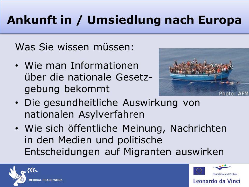 Ankunft in / Umsiedlung nach Europa