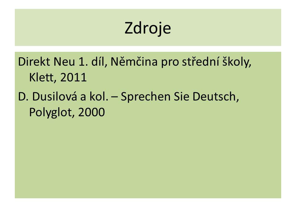 Zdroje Direkt Neu 1. díl, Němčina pro střední školy, Klett, 2011 D.