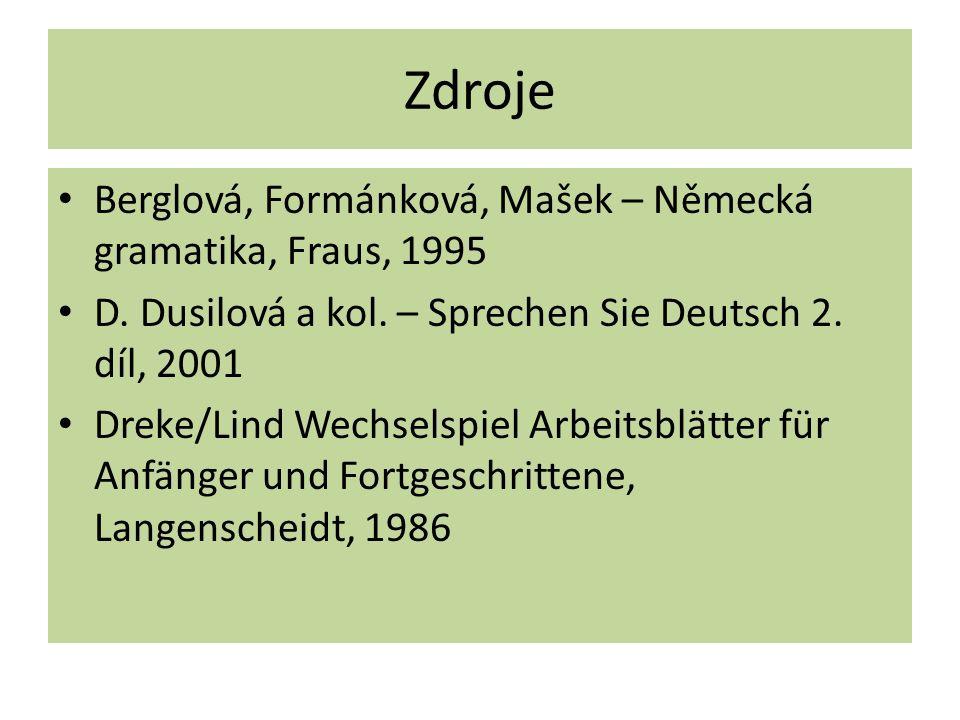 Zdroje Berglová, Formánková, Mašek – Německá gramatika, Fraus, 1995