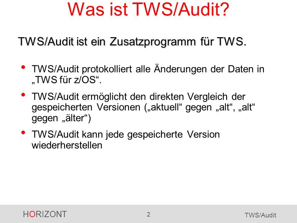 Was ist TWS/Audit TWS/Audit ist ein Zusatzprogramm für TWS.