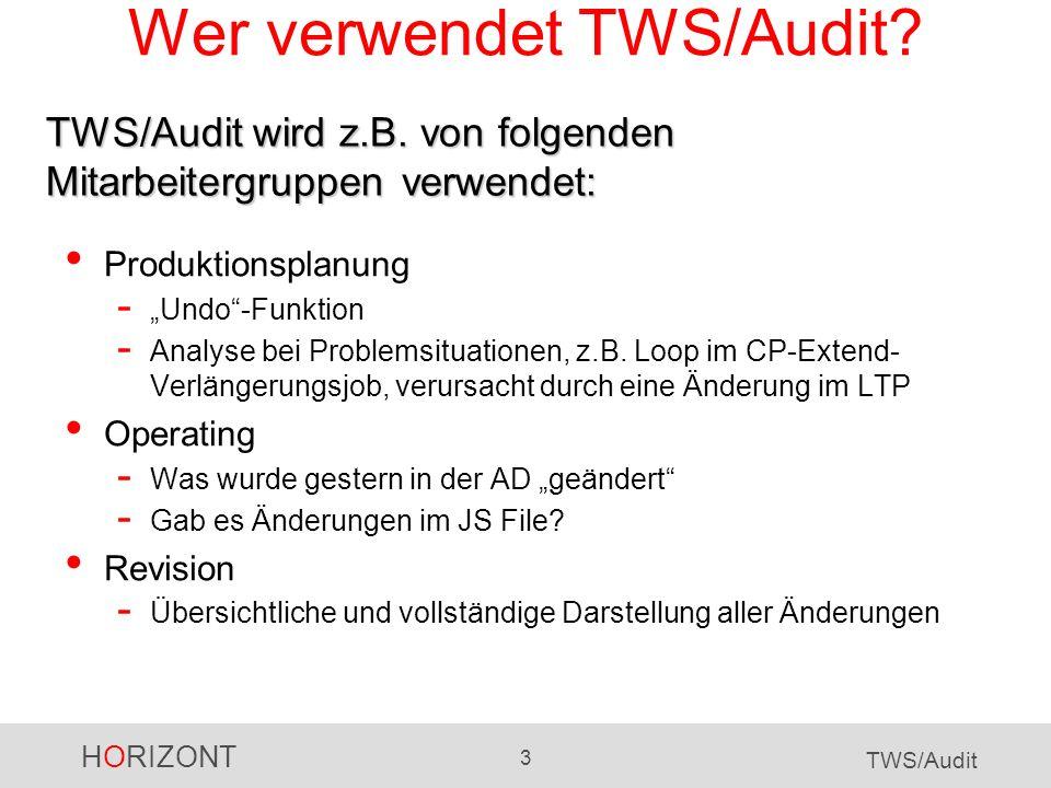 Wer verwendet TWS/Audit
