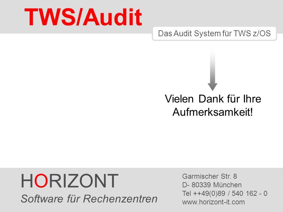 TWS/Audit HORIZONT Vielen Dank für Ihre Aufmerksamkeit!