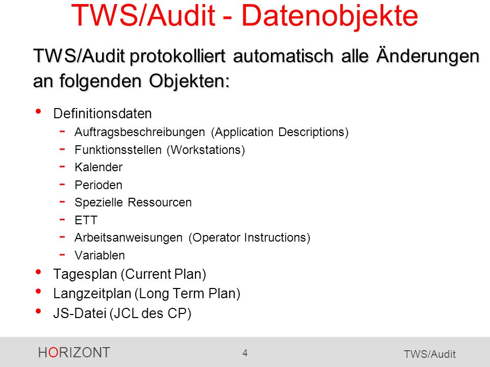 TWS/Audit - Datenobjekte