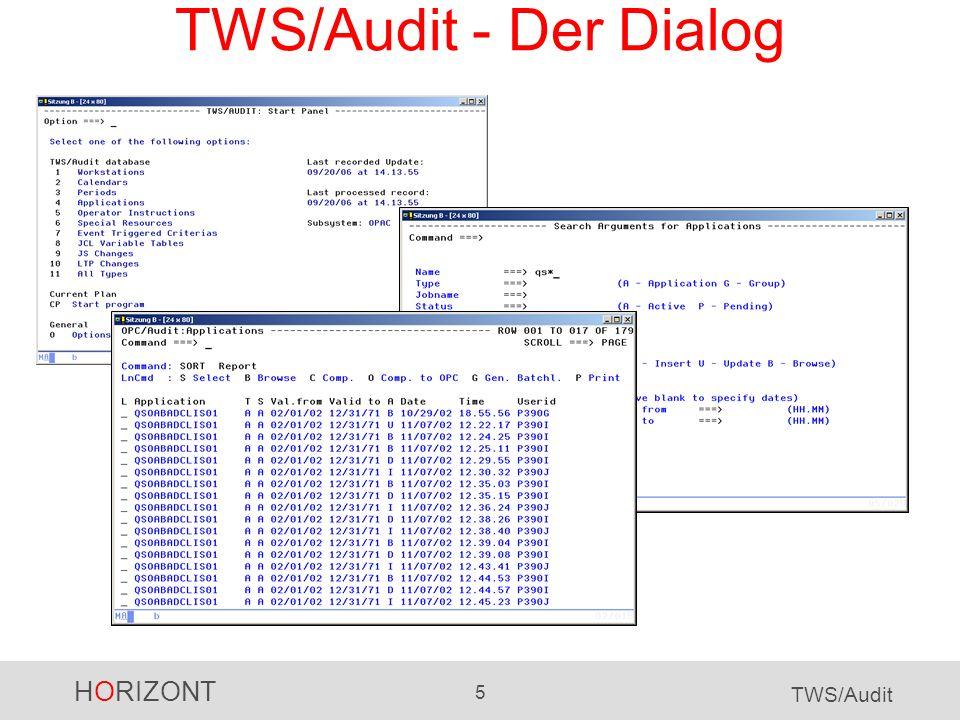 TWS/Audit - Der Dialog