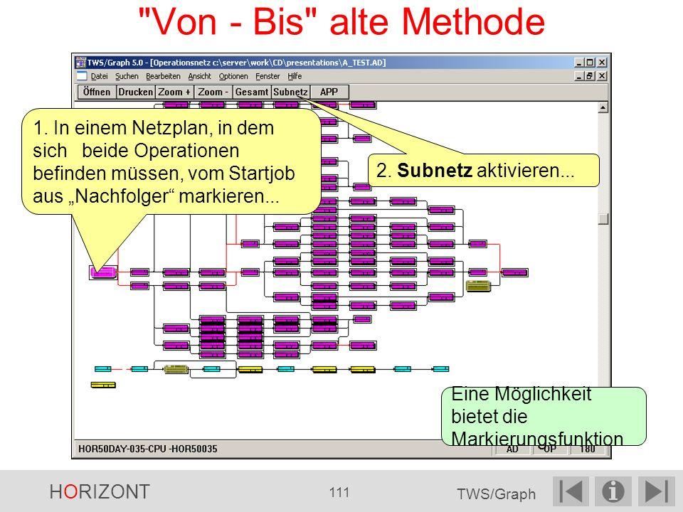 """Von - Bis alte Methode 1. In einem Netzplan, in dem sich beide Operationen befinden müssen, vom Startjob aus """"Nachfolger markieren..."""
