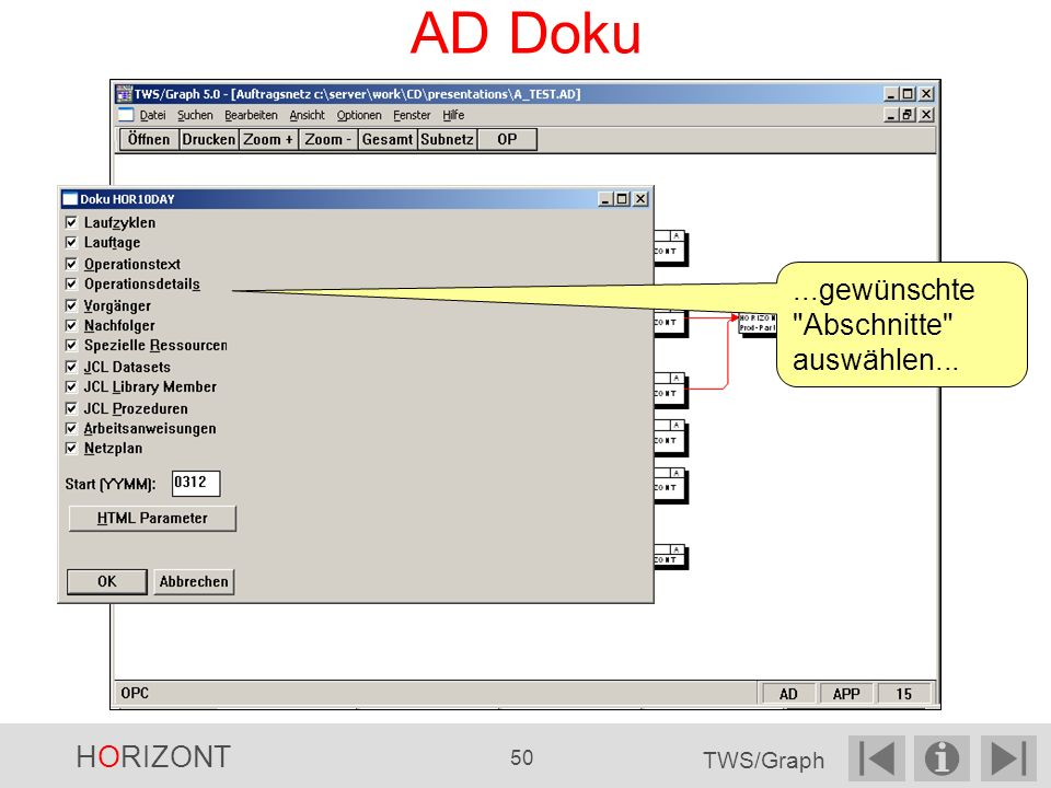 AD Doku ...gewünschte Abschnitte auswählen... HORIZONT 50 TWS/Graph