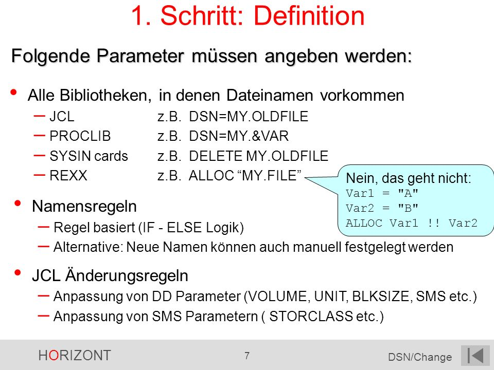 1. Schritt: Definition Folgende Parameter müssen angeben werden: