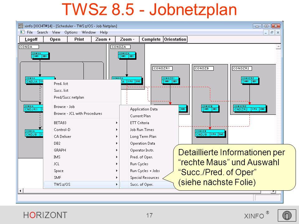 TWSz 8.5 - Jobnetzplan Detaillierte Informationen per rechte Maus und Auswahl Succ./Pred.