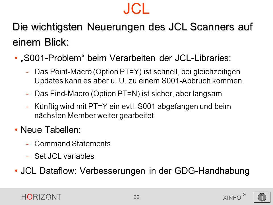 JCL Die wichtigsten Neuerungen des JCL Scanners auf einem Blick: