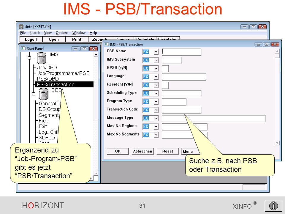 IMS - PSB/Transaction Ergänzend zu Job-Program-PSB gibt es jetzt PSB/Transaction Suche z.B.