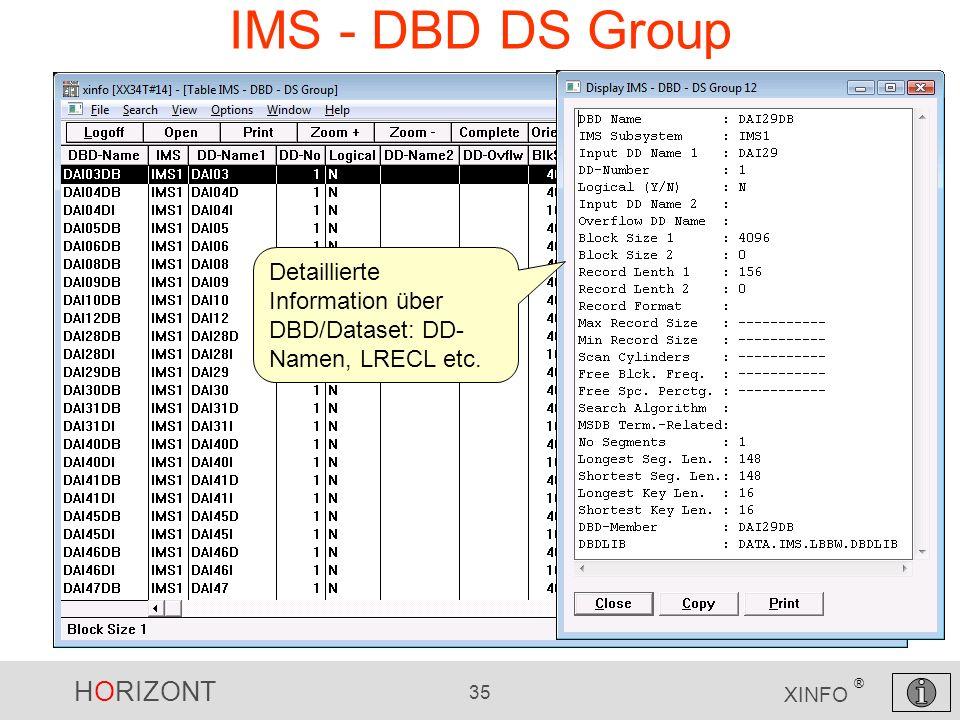 IMS - DBD DS Group Detaillierte Information über DBD/Dataset: DD-Namen, LRECL etc.