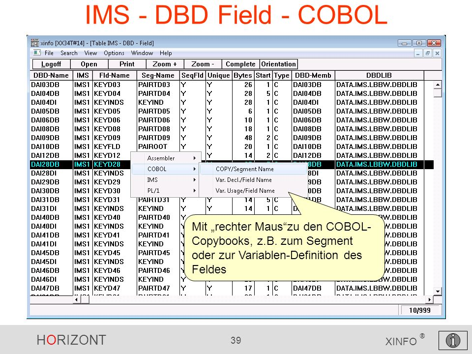 """IMS - DBD Field - COBOL Mit """"rechter Maus zu den COBOL-Copybooks, z.B."""