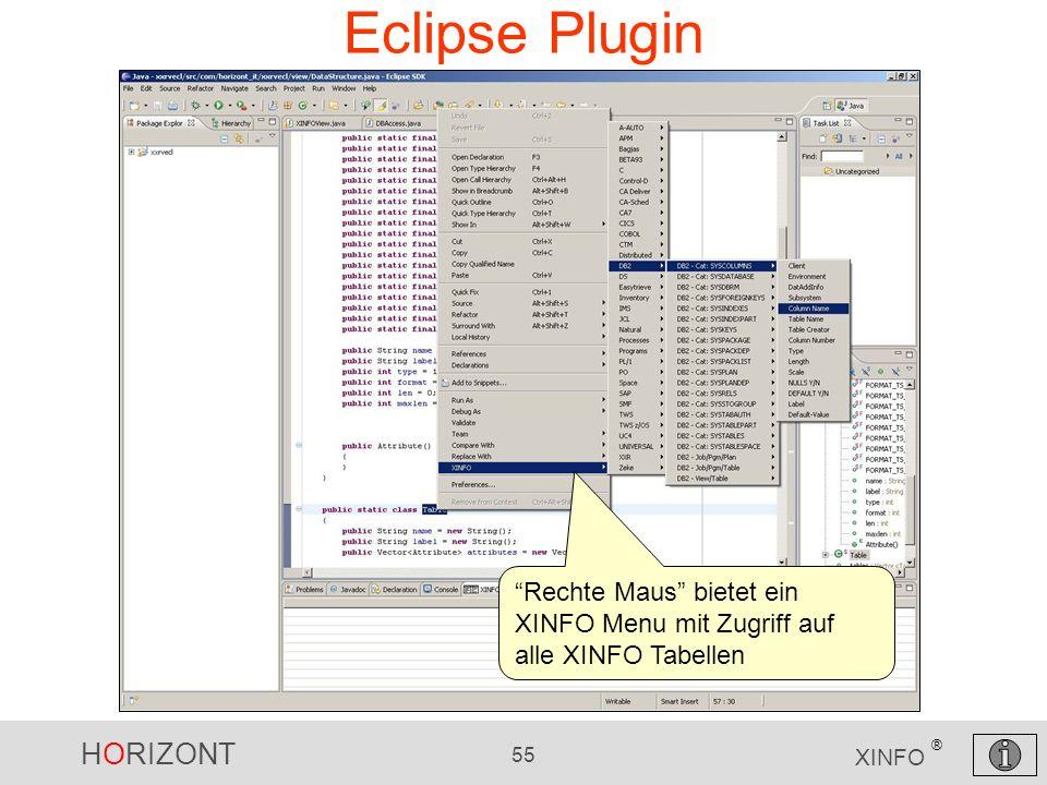 Eclipse Plugin Rechte Maus bietet ein XINFO Menu mit Zugriff auf alle XINFO Tabellen
