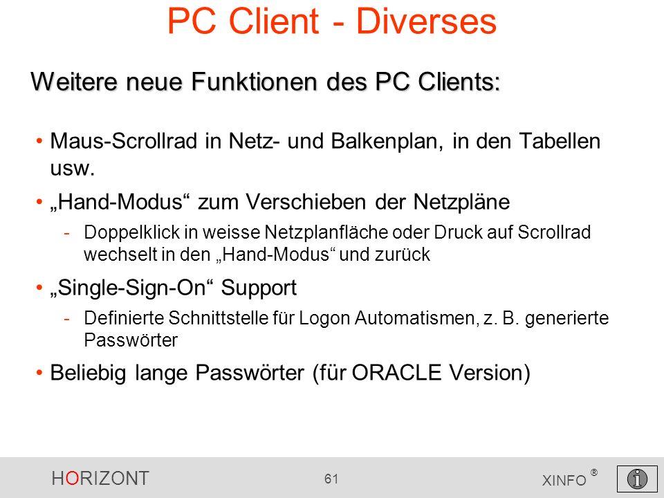 PC Client - Diverses Weitere neue Funktionen des PC Clients: