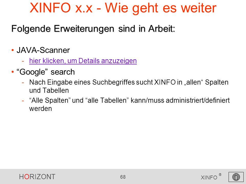 XINFO x.x - Wie geht es weiter